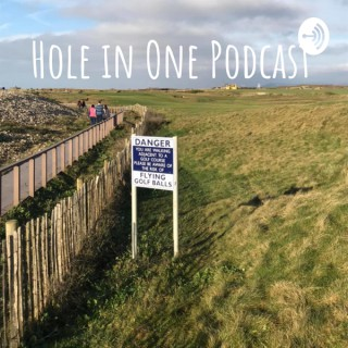 Hole in One Golf Podcast