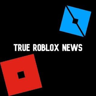 True Roblox News
