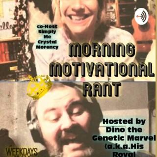 Morning Motivational Rant