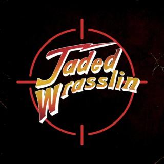 Jaded Wrasslin'