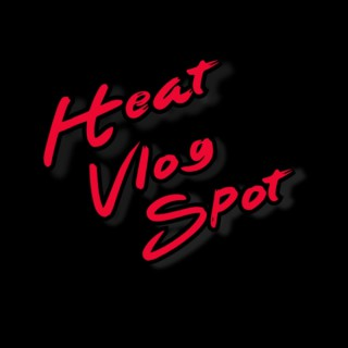 Heat Vlog Spot
