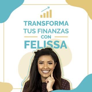 Transforma tus finanzas con Felissa