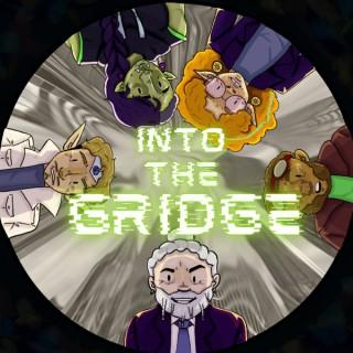 Into the Gridge - A D&D Podcast