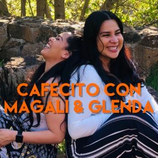 Cafecito con Magali & Glenda