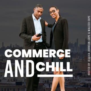 Commerce & Chill