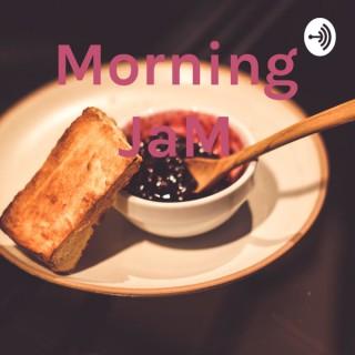 Morning JaM