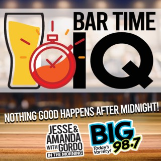 BIG 98.7 - Bar Time IQ