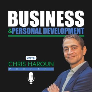 Business & Personal Development with Chris Haroun