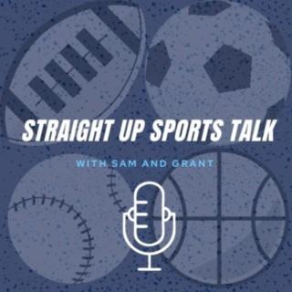 Straight up Sports Talk