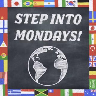 Step into Mondays!