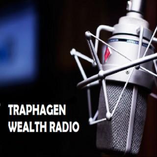 Traphagen Wealth Radio