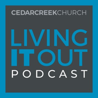 Living It Out Video Podcast