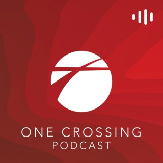 One Crossing Podcast