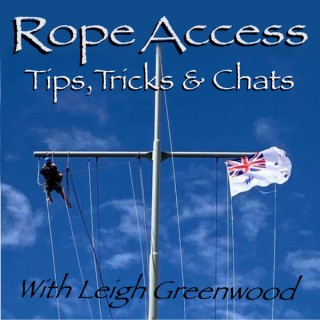 Rope Access Tips, Tricks & Chats