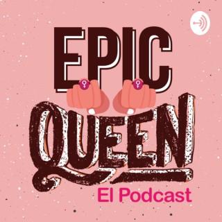 Epic Queen