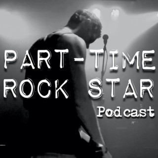 Part-Time Rockstar Podcast