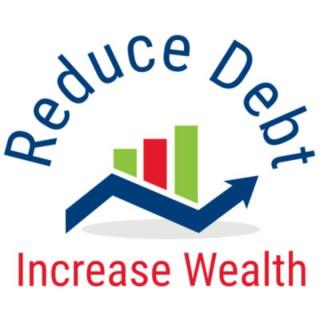 Reduce Debt Increase Wealth