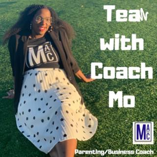Tea With Coach Mo