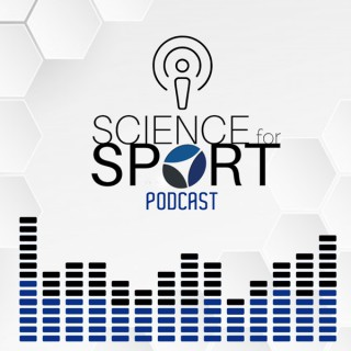 Science for Sport Podcast