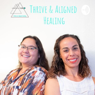 Thrive and Aligned Healing