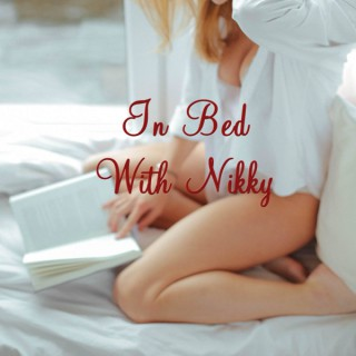 In Bed With Nikky