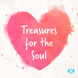 Treasures for the Soul