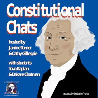 Constitutional Chats hosted by Janine Turner and Cathy Gillespie