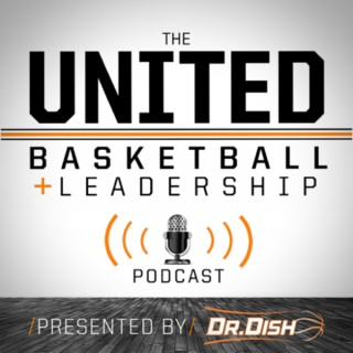 United Basketball and Leadership Podcast