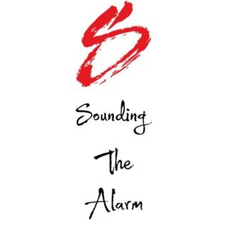 SOUNDING THE ALARM