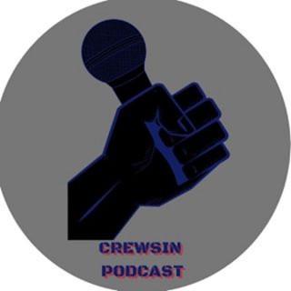 Crewsin Podcast