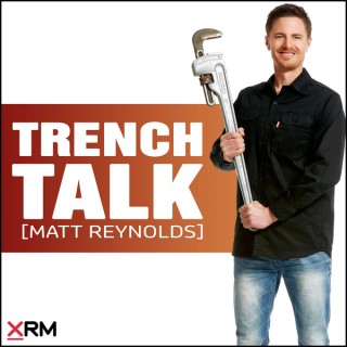 Trench Talk with Matt Reynolds