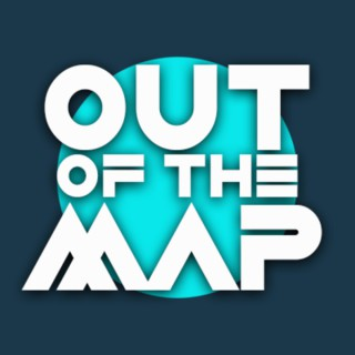 Out of the Map Podcast