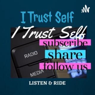 I Trust Self