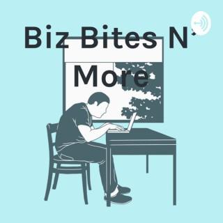 Biz Bites N' More