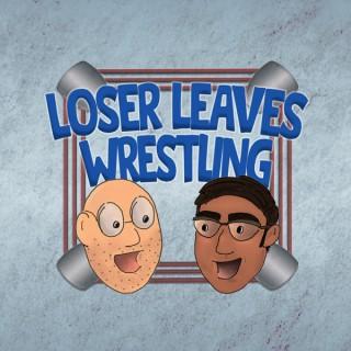 Loser Leaves Wrestling
