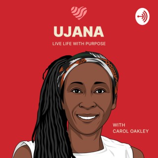 Welcome to Ujana (pron. Oyana) : A Teenager's & Young Adults Journey to Self Love