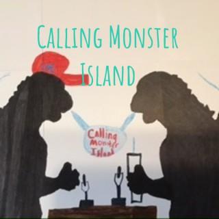 Calling Monster Island