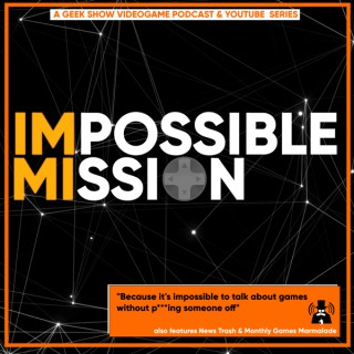 The Impossible Mission Omni-Feed!