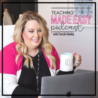 The Teaching Made Easy Podcast