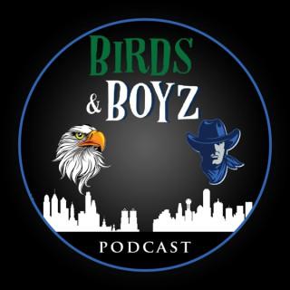 BIRDS & BOYZ PODCAST