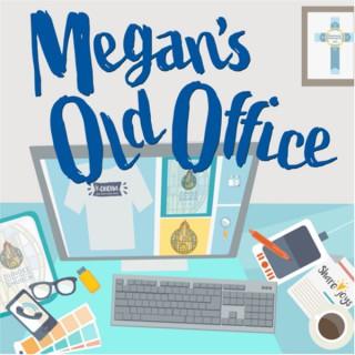 Megan's Old Office