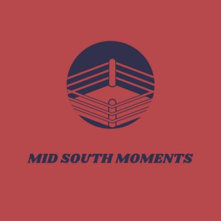 Mid South Moments