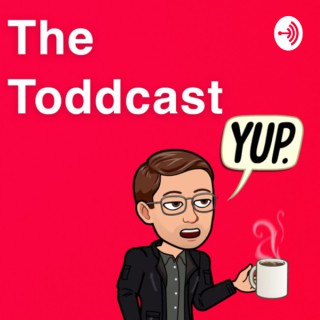 The Toddcast