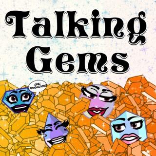 Talking Gems