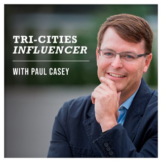 Tri-Cities Influencer Podcast with Paul Casey