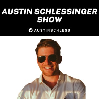 Austin Schlessinger Show