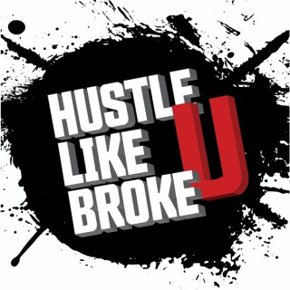 Hustle Like U Broke