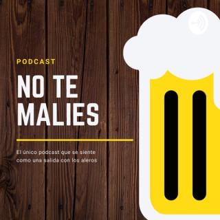 No Te Malies