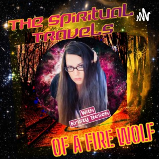 The Spiritual Travels Of A Fire Wolf