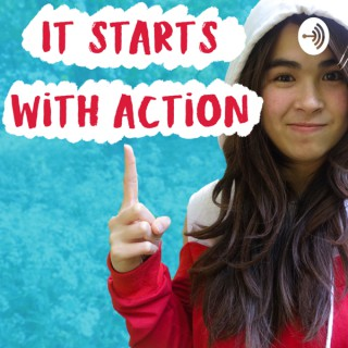 It starts with Action